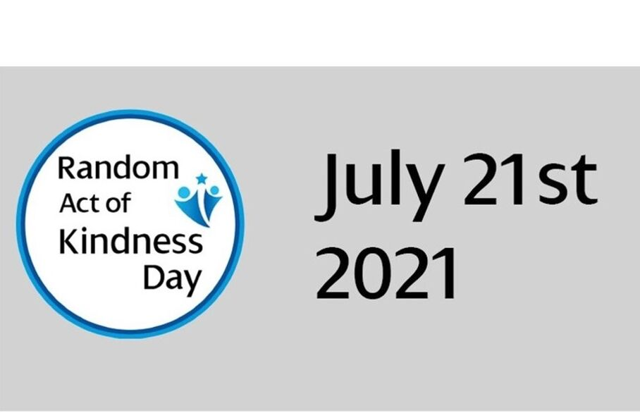 Random Act of Kindness Day - July 21st 2021