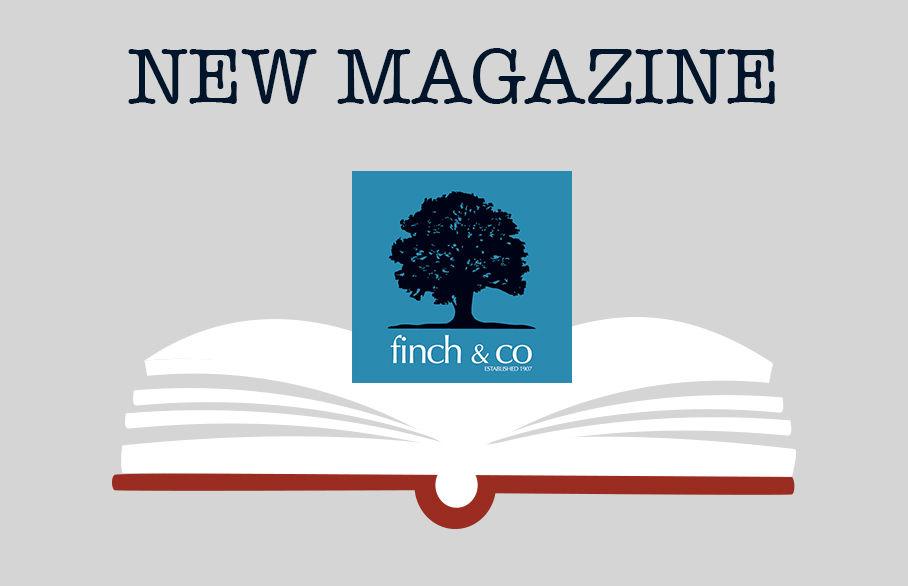 Brand new Finch & Co magazine!